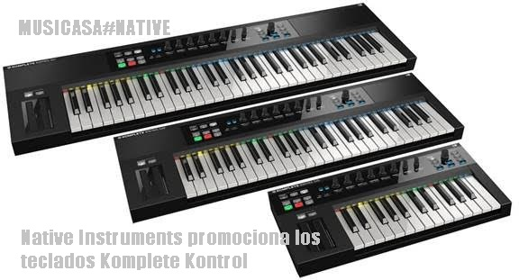 Native Instruments promociona los teclados Komplete Kontrol